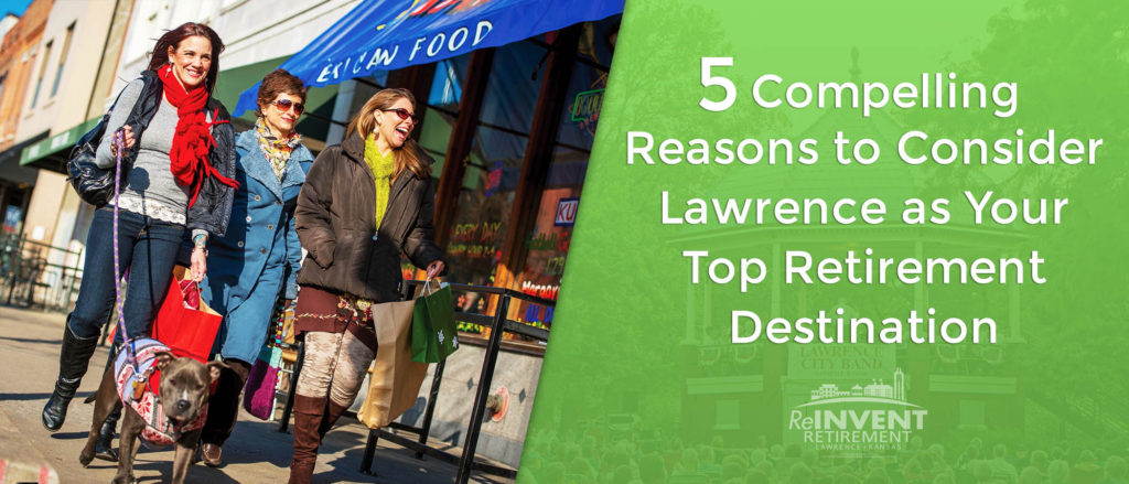 5 Compelling Reasons to Consider Lawrence as Your Top Retirement Destination